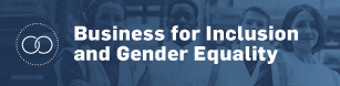 Business for Inclusion and Gender Equality