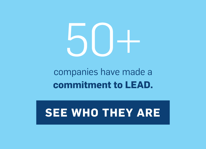 50+ companies have made a commitment to LEAD