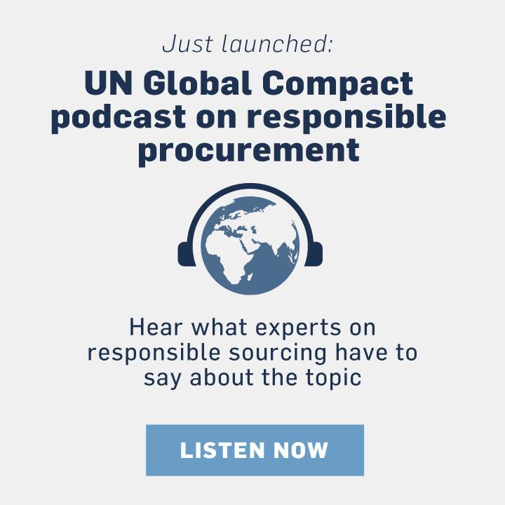 UN Global Compact podcast on responsible procurement