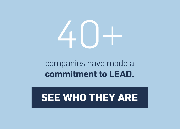 40+ companies have made a commitment to LEAD